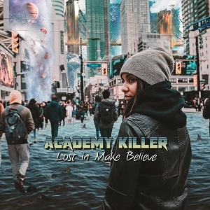Academy Killer - Lost In Make Believe (2019)