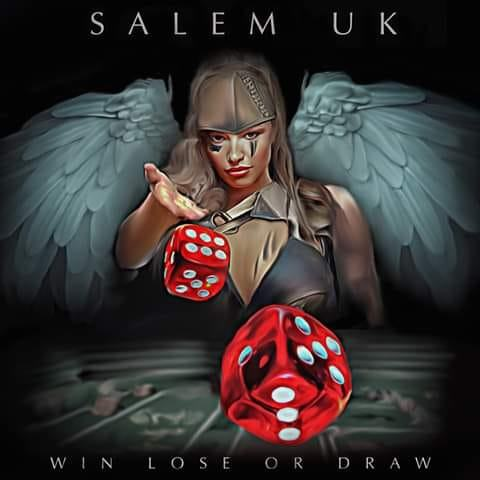 Salem UK - Win Lose or Draw (2019)