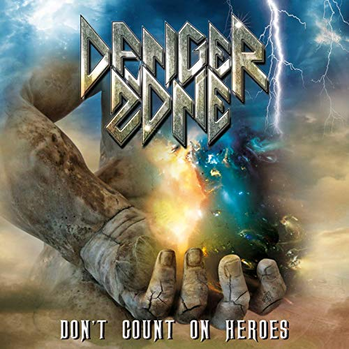 Danger Zone - Don't Count on Heroes (2019)
