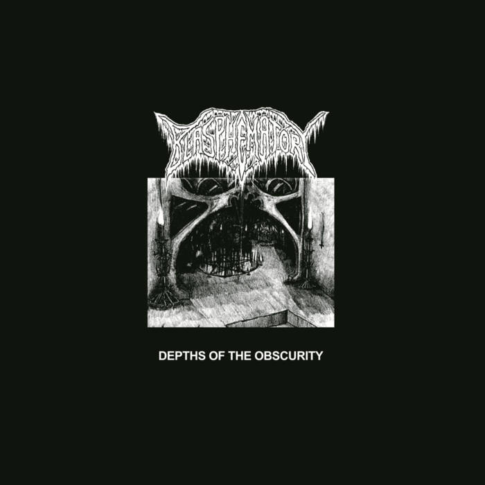 Blasphematory - Depths of the Obscurity (2019)