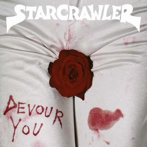 Starcrawler - Devour You - 2019