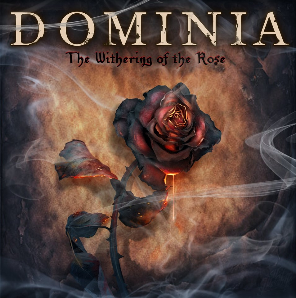 Dominia - The Withering Of The Rose (2020)