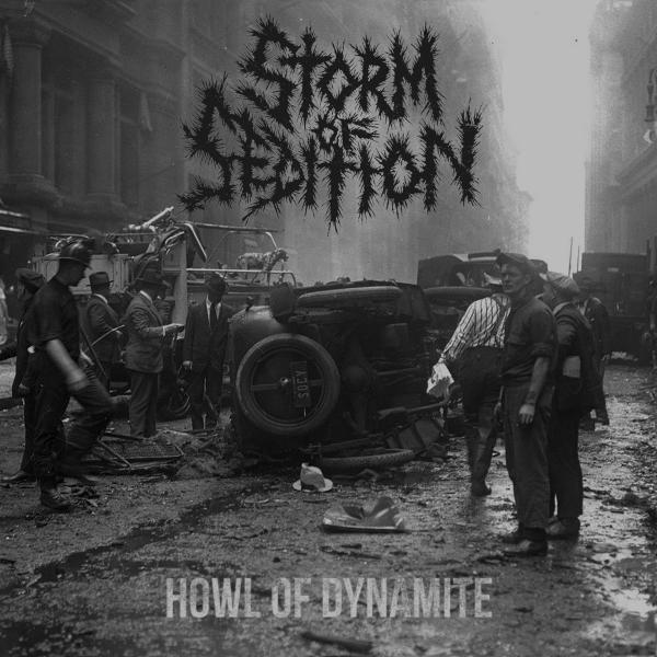 Storm of Sedition - Howl of Dynamite (2019)
