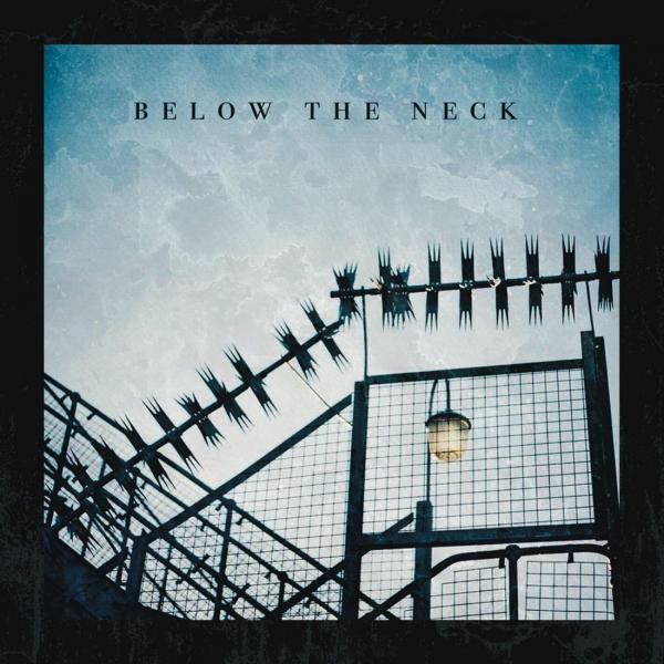Below the Neck - Waste of Life [EP] (2019)