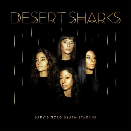 Desert Sharks - Baby's Gold Death Stadium (2019)