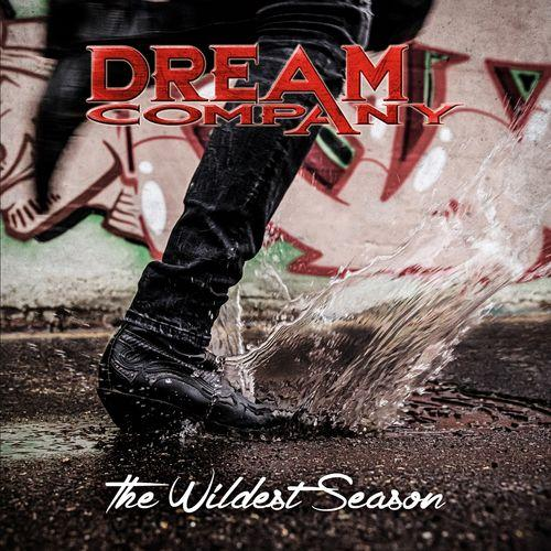 Dream Company - The Wildest Season (2019)