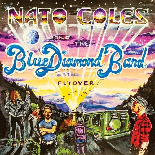 Nato Coles And The Blue Diamond Band - Flyover (2019)