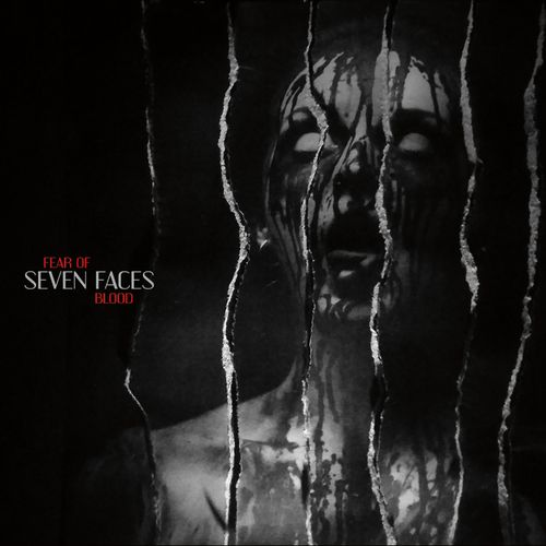 Fear Of Blood - Seven Faces (2019)