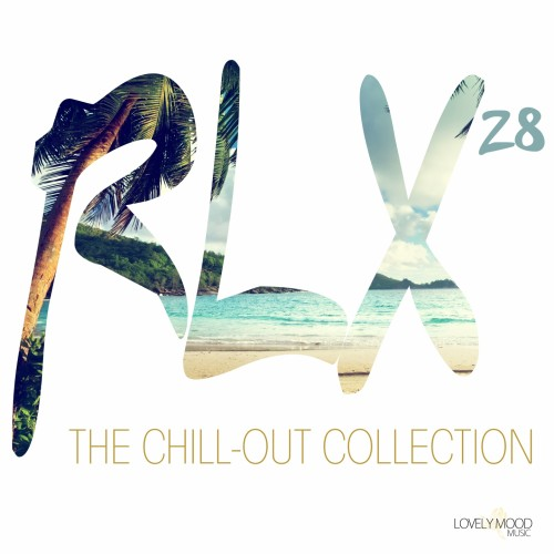 Various Artists - RLX 28: The Chill out Collection (2019)