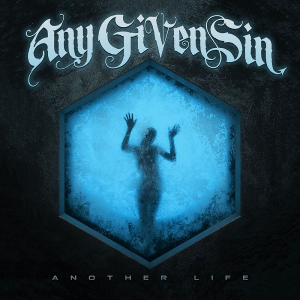 Any Given Sin - Another Life (Single) (2019)