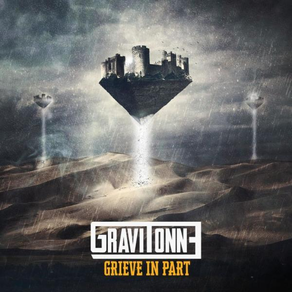 Gravitonne - Grieve in Part (2019)