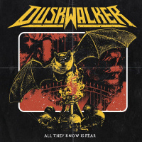 Duskwalker - All They Know Is Fear (2019)