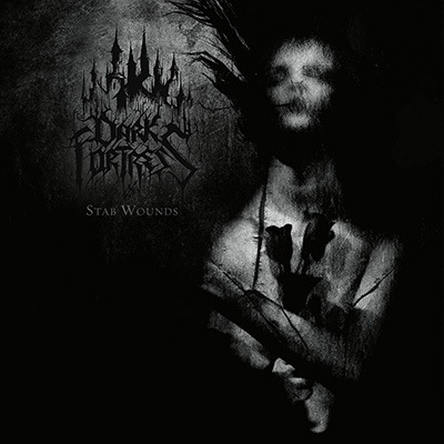 Dark Fortress - Stab Wounds (2019)