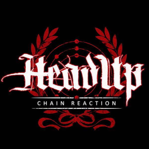 HeadUp - Chain Reaction (2019)
