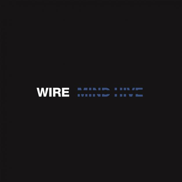 Wire - Mind Hive (2020)
