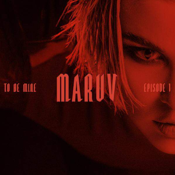 Maruv - To Be Mine (Single) (2019)