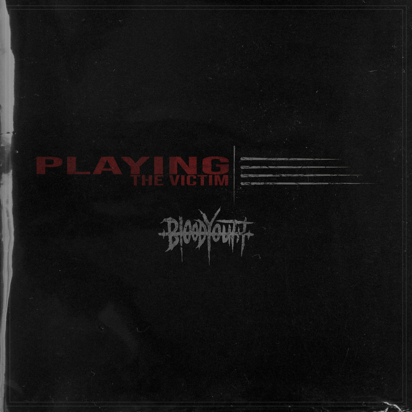 Blood Youth - Playing the Victim (Single) (2019)
