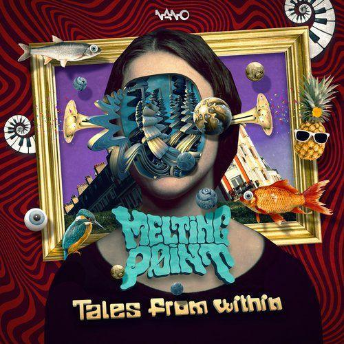 Melting Point - Tales from Within (2019)