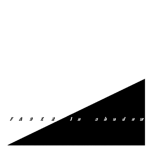 Fader - In Shadow (2019)