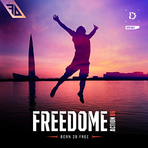 FREEDOME | Action 06: Born 2B Free (2019)
