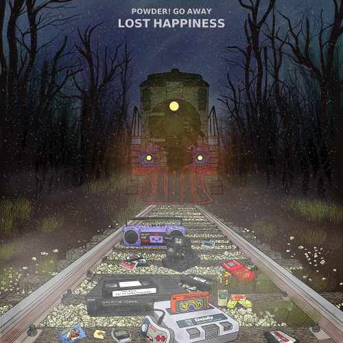 powder! go away - Lost happiness (2019)