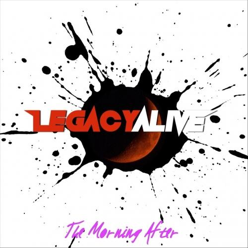 Legacy Alive - The Morning After (2019)