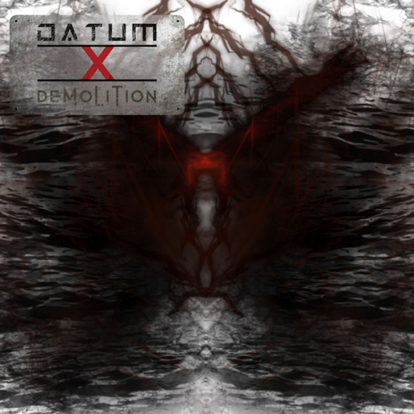 Datum X - Demolition (2019)