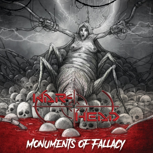 War-Head - Monuments of Fallacy (2019)