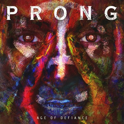 Prong - Age of Defiance (2019)