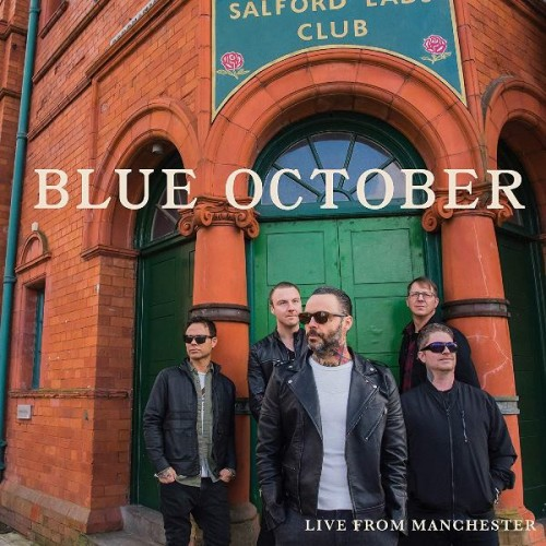 Blue October - Live From Manchester (2019)