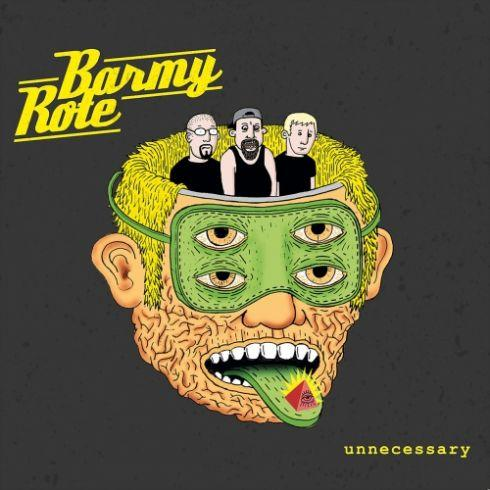 Barmy Rote - Unnecessary (2019)