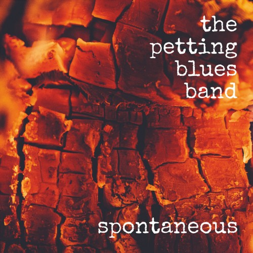 The Petting Blues Band - Spontaneous (2019)