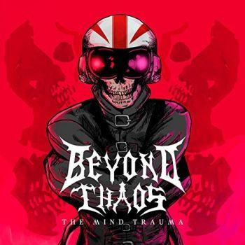 Beyond Chaos - The Mind Trauma (2019)