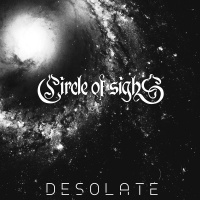 Circle Of Sighs - Desolate (2019)