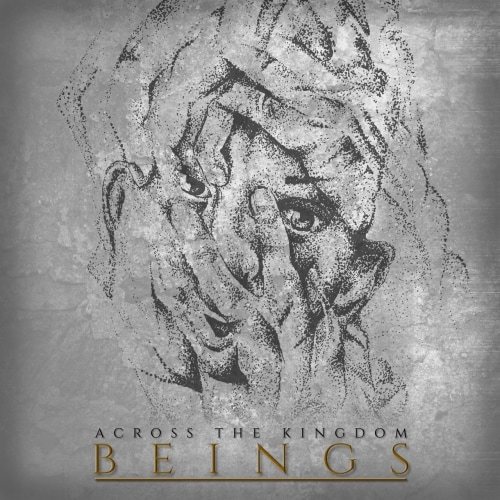 Across the Kingdom - Beings (2019)