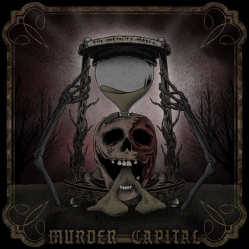 Murder Capital - The Mortality Model [EP] (2019)