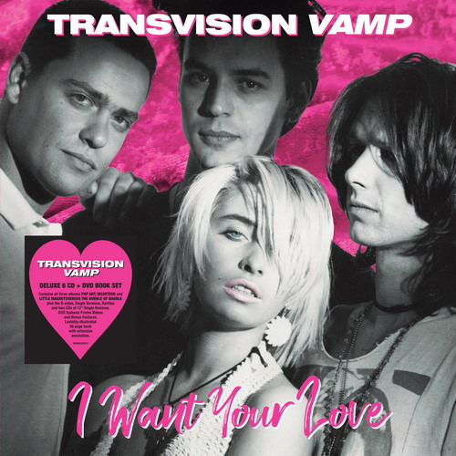 Transvision Vamp - I Want Your Love (2019)
