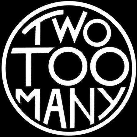 Two Too Many - Two Too Many (2019)