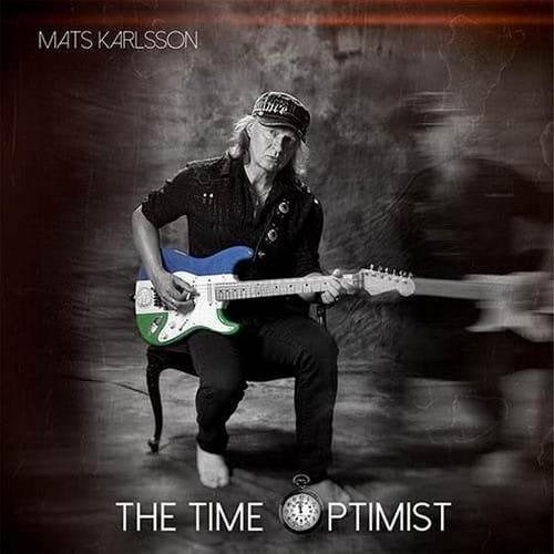 Mats Karlsson - The Time Optimist (2019)