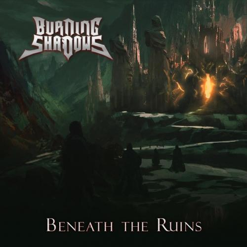 Burning Shadows - Beneath the Ruins (EP) (2019)