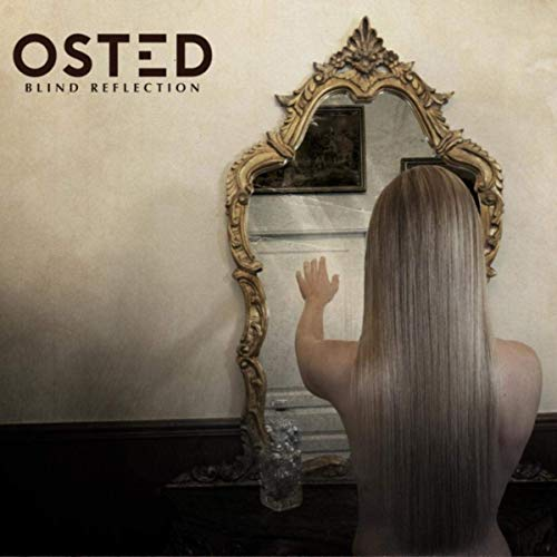 OSTED - Blind Reflection (2019)