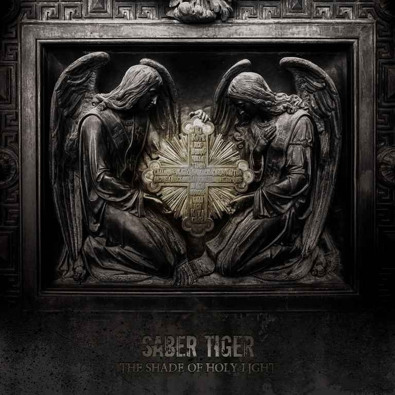 Saber Tiger - The Shade of Holy Light (2019)