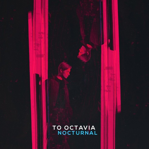 To Octavia - Nocturnal (EP) (2019)