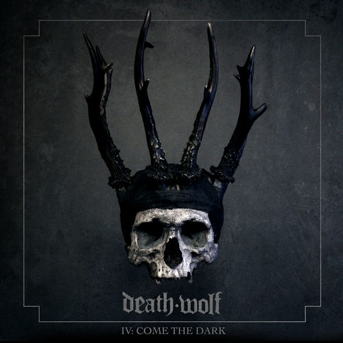 Death Wolf - IV: Come the Dark (2019)