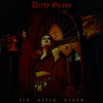 Dirty Grave - Sin After Death (2019)