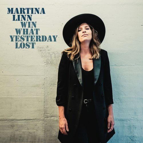 Martina Linn - Win What Yesterday Lost (2019)