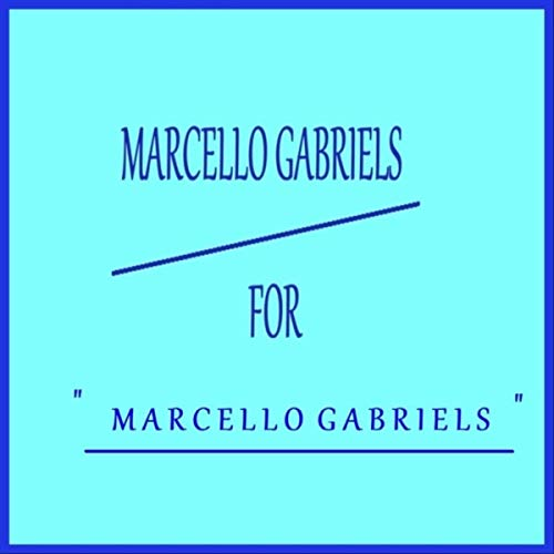 Marcello Gabriels - For (2019)