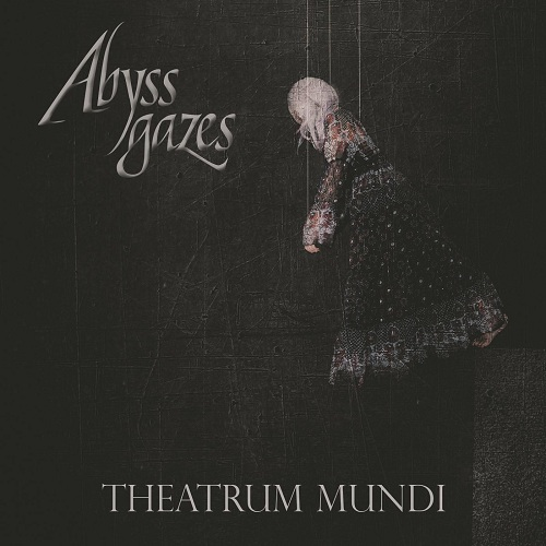 Abyss Gazes - Theatrum Mundi (2019)