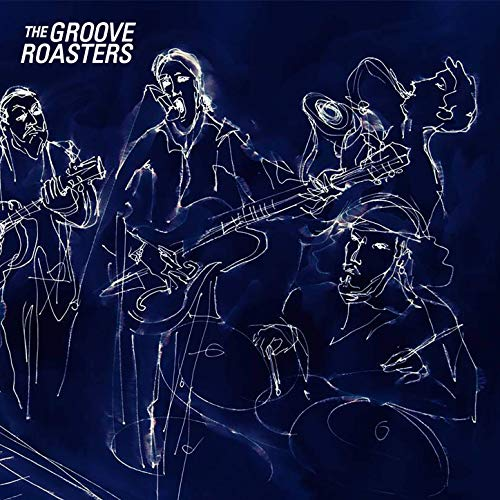 The Groove Roasters - The Groove Roasters (2019)