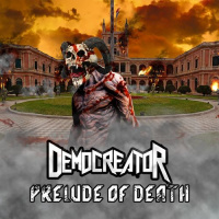 Democreator - Prelude Of Death (2019)